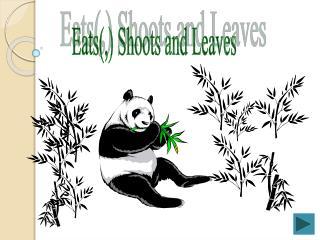 Eats(,) Shoots and Leaves
