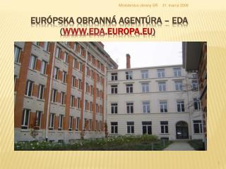 Európska obranná agentúra – EDA              ( eda . europa.eu )