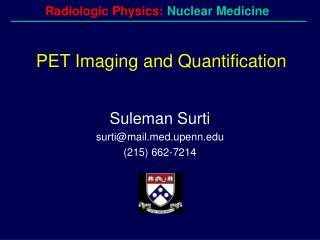 PET Imaging and Quantification