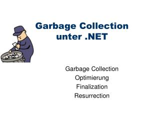 Garbage Collection unter
