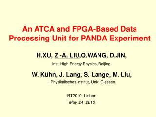 An ATCA and FPGA-Based Data Processing Unit for PANDA Experiment