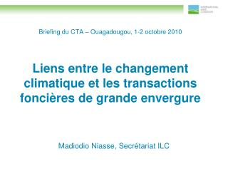 Briefing du CTA – Ouagadougou, 1-2 octobre 2010