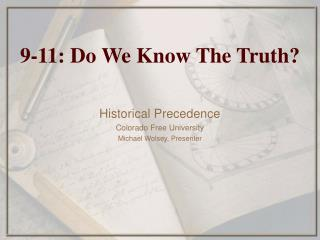 9-11: Do We Know The Truth?