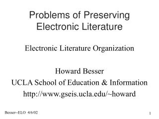 Problems of Preserving Electronic Literature
