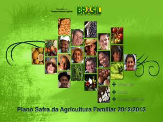 Plano Safra da Agricultura Familiar 2012/2013