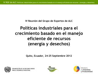 País: Ecuador Institución: Ministerio de Industrias y Productividad
