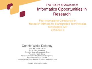 The Future of Awesome! Informatics Opportunities in Research