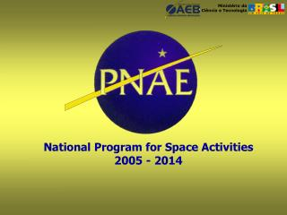 National Program for Space Activities 2005 - 2014