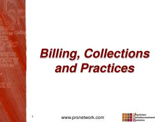 Billing,  Collections and Practices