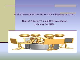 Why- The Florida Assessments for Instruction in Reading