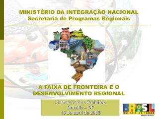 MINISTÉRIO DA INTEGRAÇÄO NACIONAL Secretaria de Programas Regionais