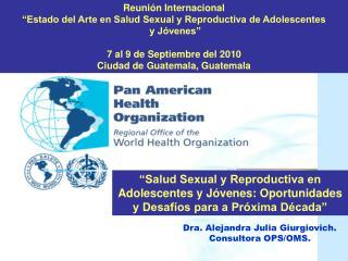 """Reunión Internacional  """"Estado del Arte en Salud Sexual y Reproductiva de Adolescentes"""