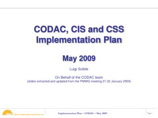 CODAC, CIS and CSS Implementation Plan May 2009
