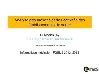 Analyse des moyens et des activités des établissements de santé
