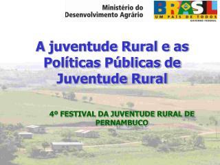 A juventude Rural e as Políticas Públicas de Juventude Rural