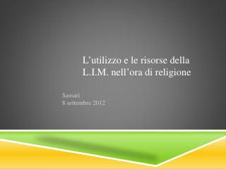 L ' utilizzo e le risorse della L.I.M. nell ' ora di religione