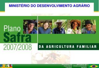 MINIST�RIO DO DESENVOLVIMENTO AGR�RIO