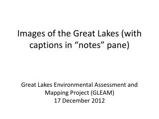 """Images of the Great Lakes (with captions in """"notes"""" pane)"""