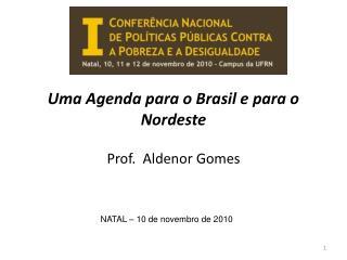 Uma Agenda para o Brasil e para o Nordeste