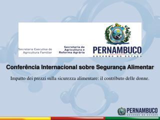 Conferência Internacional sobre Segurança Alimentar
