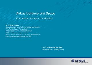 Airbus Defence and Space One mission, one team, one direction