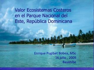 Valor Ecosistemas Costeros en el Parque Nacional del Este, República Dominicana