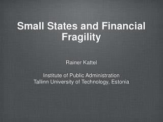 Small States and Financial Fragility