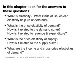 In this chapter, look for the answers to these questions: