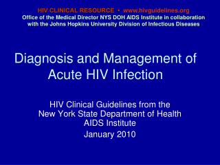 Diagnosis and Management of Acute HIV Infection