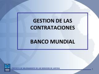 GESTION DE LAS CONTRATACIONES  BANCO MUNDIAL