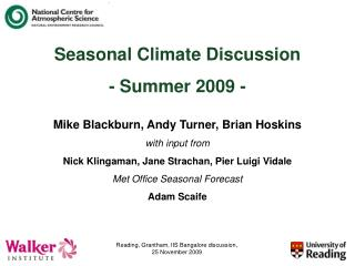 Seasonal Climate Discussion - Summer 2009 -