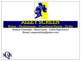 ALLEY SCREEN Rules   Techniques   Coaching Points - Drills