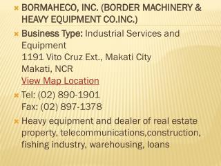 BORMAHECO, INC. (BORDER MACHINERY & HEAVY EQUIPMENT CO.INC.)