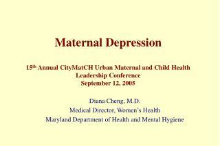 Diana Cheng, M.D. Medical Director, Women's Health