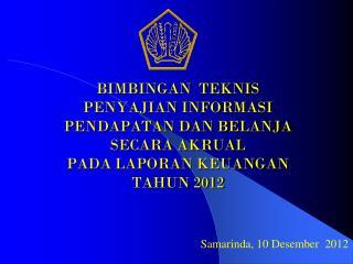Samarinda, 10 Desember  2012