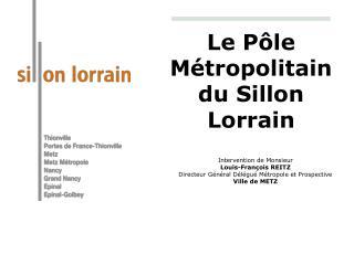 Le Pôle Métropolitain du Sillon Lorrain