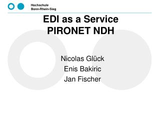 EDI as a Service  PIRONET NDH