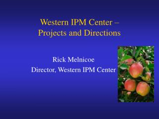 Western IPM Center –  Projects and Directions