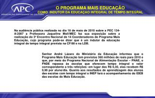 O PROGRAMA MAIS EDUCAÇÃO COMO  INDUTOR DA EDUCAÇAO INTEGRAL DE TEMPO INTEGRAL