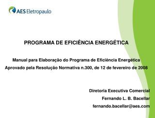 PROGRAMA DE EFICIÊNCIA ENERGÉTICA Manual para Elaboração do Programa de Eficiência Energética
