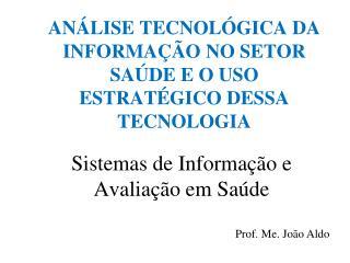 Sistemas de Informação e Avaliação em Saúde