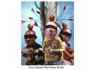 Chris Sickels/Red Nose Studio