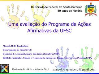 Uma avaliação do Programa de Ações Afirmativas da UFSC