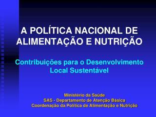 Ministério da Saúde SAS - Departamento de Atenção Básica