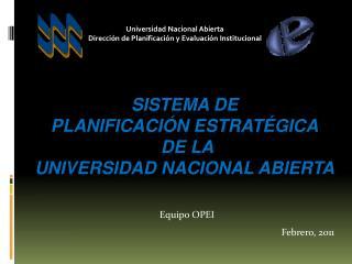 sistema de  PLANIFICACIÓN Estratégica  de la  Universidad Nacional Abierta