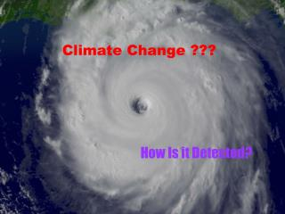 Climate Change ???