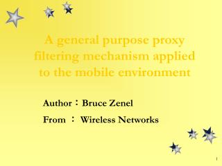 A  general purpose proxy filtering mechanism applied to the mobile environment