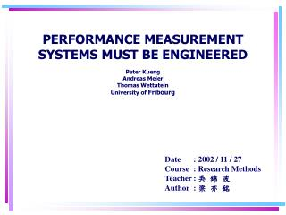 PERFORMANCE MEASUREMENT SYSTEMS MUST BE ENGINEERED