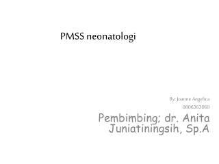 PMSS neonatologi