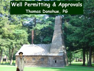Well Permitting & Approvals Thomas Donohue, PG